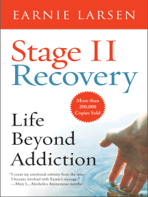 Stage II Recovery: Life Beyond Addiction