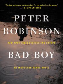 Bad Boy: An Inspector Banks Novel