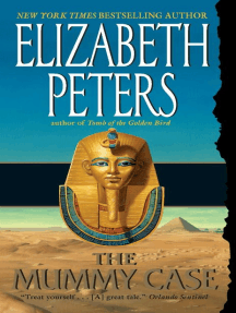 The Mummy Case: An Amelia Peabody Novel of Suspense