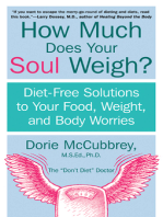 How Much Does Your Soul Weigh?