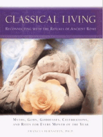 Classical Living: A Month to Month Guide to Ancient Rituals for Heart and Home
