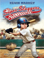 The Super Sluggers