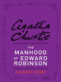 The Manhood of Edward Robinson: A Short Story