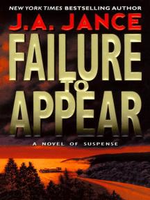 Failure to Appear: A J.P. Beaumont Novel