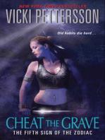 Cheat the Grave