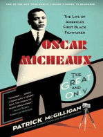 Oscar Micheaux: The Great and Only: The Life of America's First Black Filmmaker