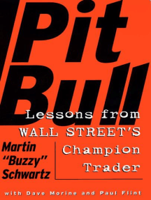 Pit Bull: Lessons from Wall Street's Champion Trad