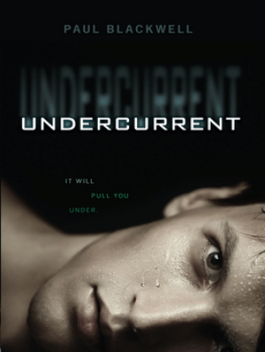 Undercurrent by Paul Blackwell - Read Online
