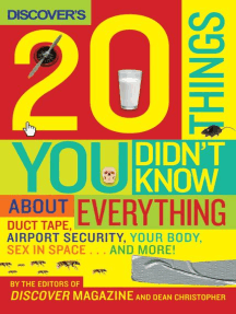 Discover's 20 Things You Didn't Know About Everything: Duct Tape, Airport Security, Your Body, Sex in Space...and More!