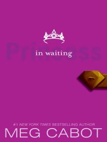 Princess in Waiting: The Princess Diaries Vol. IV