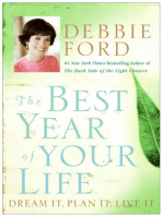 The Best Year of Your Life: Dream It, Plan It, Live It