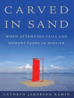 Carved in Sand: When Memory Fades in Mid-Life