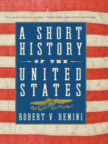 A Short History of the United States: From the Arrival of Native American Tribes to the Obama Presidency