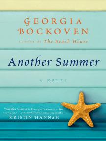 Another Summer: A Beach House Novel