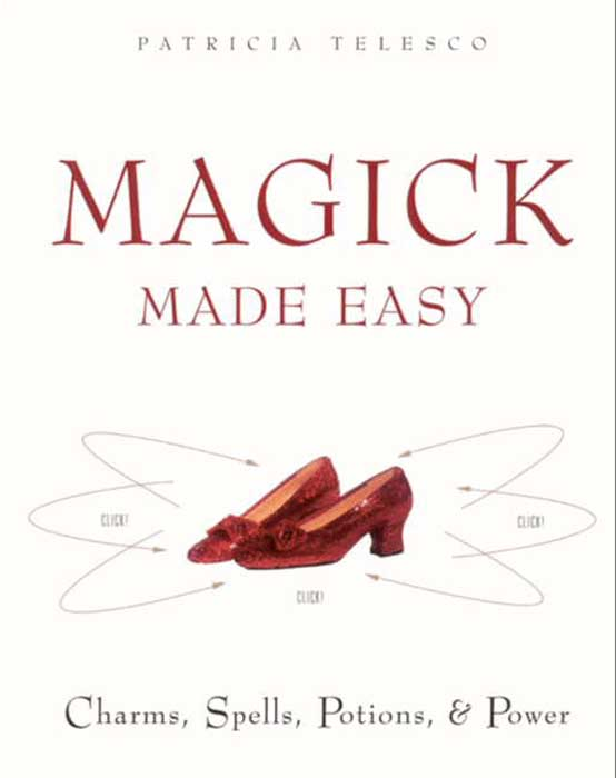 Magick Made Easy by Patricia Telesco - Read Online
