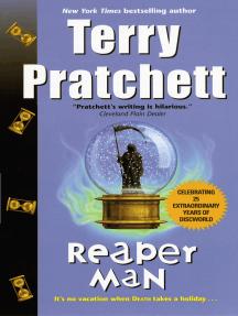 Reaper Man: A Novel of Discworld