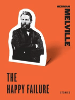 The Happy Failure: Stories