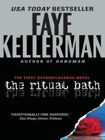 The Ritual Bath: The First Decker/Lazarus Novel