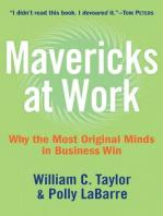 Mavericks at Work