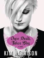 Once Dead, Twice Shy