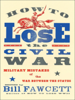 How to Lose the Civil War