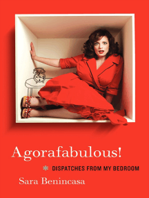 Agorafabulous!: Dispatches from My Bedroom