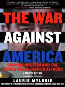 The War Against America: Study of Revenge
