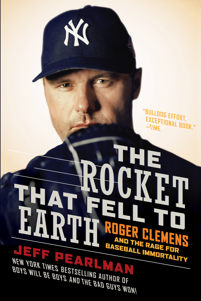 The Rocket That Fell To Earth By Jeff Pearlman By Jeff Pearlman