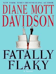 Fatally Flaky: A Novel