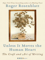 Unless It Moves the Human Heart