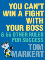 You Can't Win a Fight with Your Boss