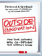 Outside Innovation: How Your Customers Will Co-Design Your Company's Future