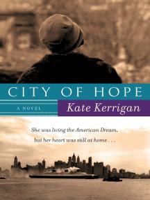 City of Hope: A Novel