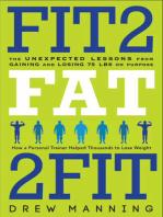 Fit2Fat2Fit