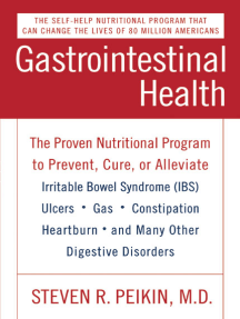 Gastrointestinal Health Third Edition: The Proven Nutritional Program to Prevent, Cure, or Alleviate Irritable Bowel Syndrome (IBS), Ulcers, Gas, Constipation, Heartburn, and Many Other Digestive Disorders