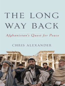 The Long Way Back: Afghanistan's Quest for Peace