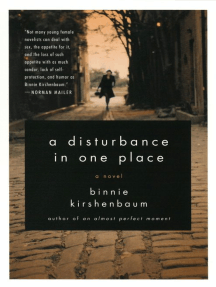 A Disturbance in One Place: A Novel