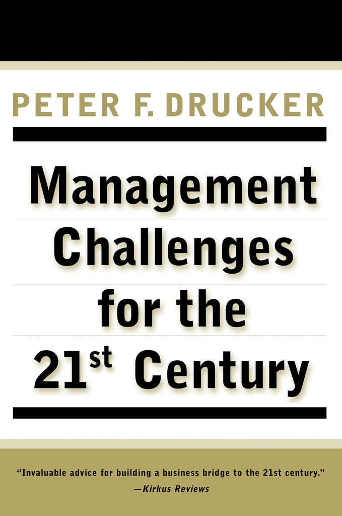 Management Challenges For The 21st Century By Peter F Drucker By