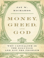 Money, Greed, and God