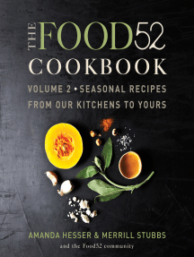 The Food52 Cookbook, Volume 2: Seasonal Recipes from Our Kitchens to Yours