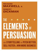 The Elements of Persuasion: The Five Key Elements of Stories that Se