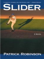 Slider: A Novel