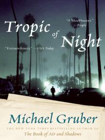 Tropic of Night: A Novel