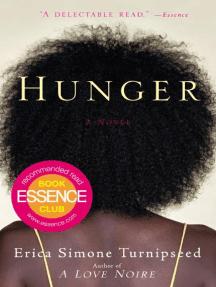 Hunger: A Novel