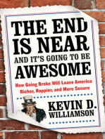 The End Is Near and It's Going to Be Awesome