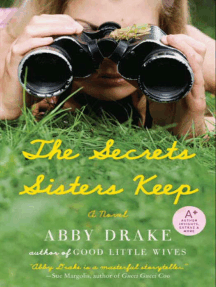 The Secrets Sisters Keep: A Novel