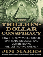 The Trillion-Dollar Conspiracy