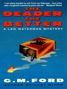 The Deader the Better: A Leo Waterman Mystery