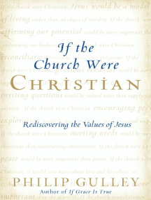 If the Church Were Christian: Rediscovering the Values of Jesus