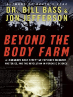 Beyond the Body Farm